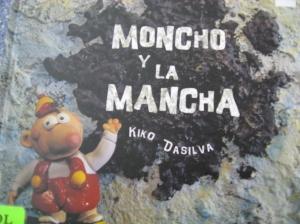 Moncho Y La Mancha by Kiko DaSilva